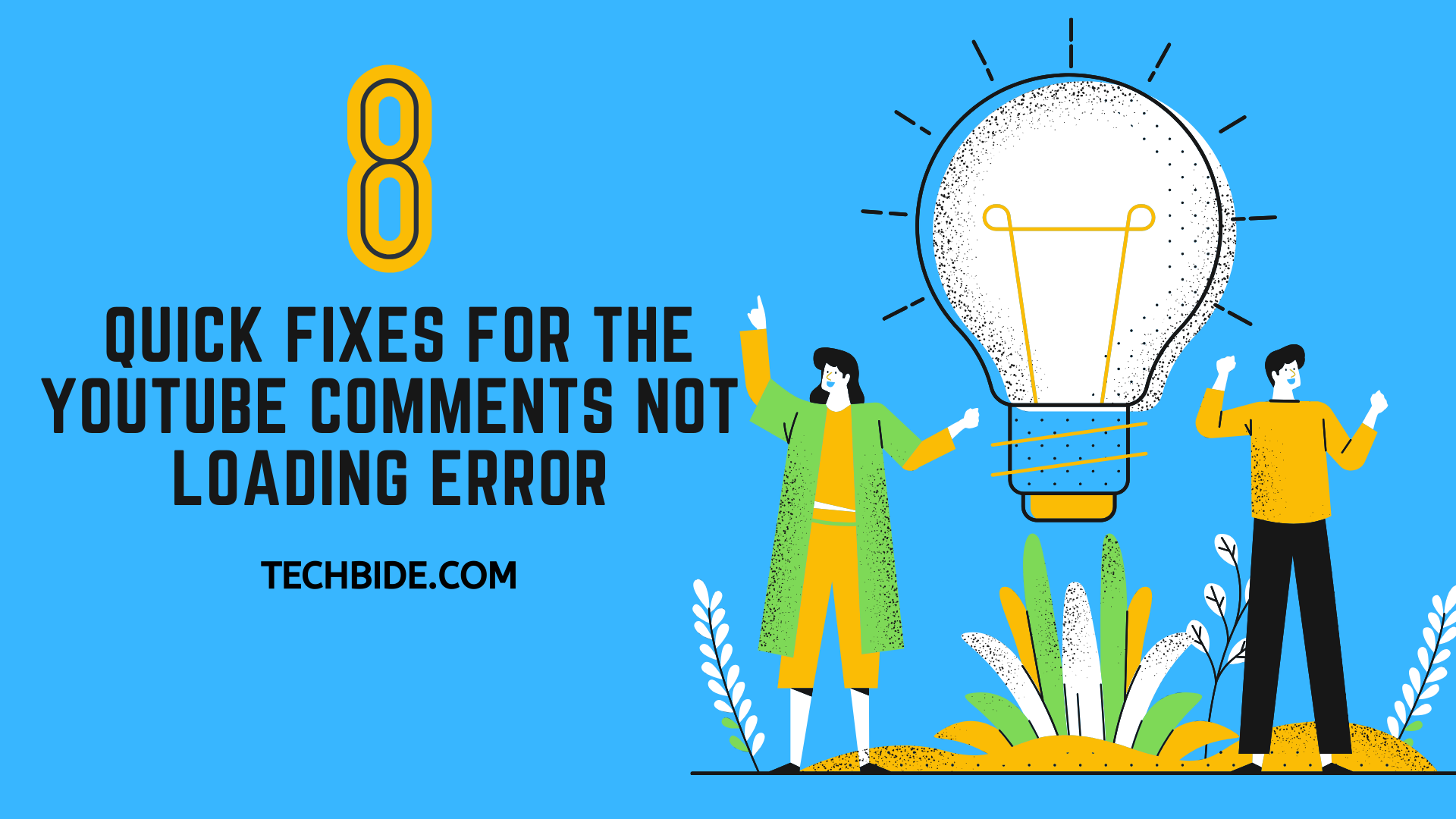 8 Quick Fixes for the YouTube Comments Not Loading Error