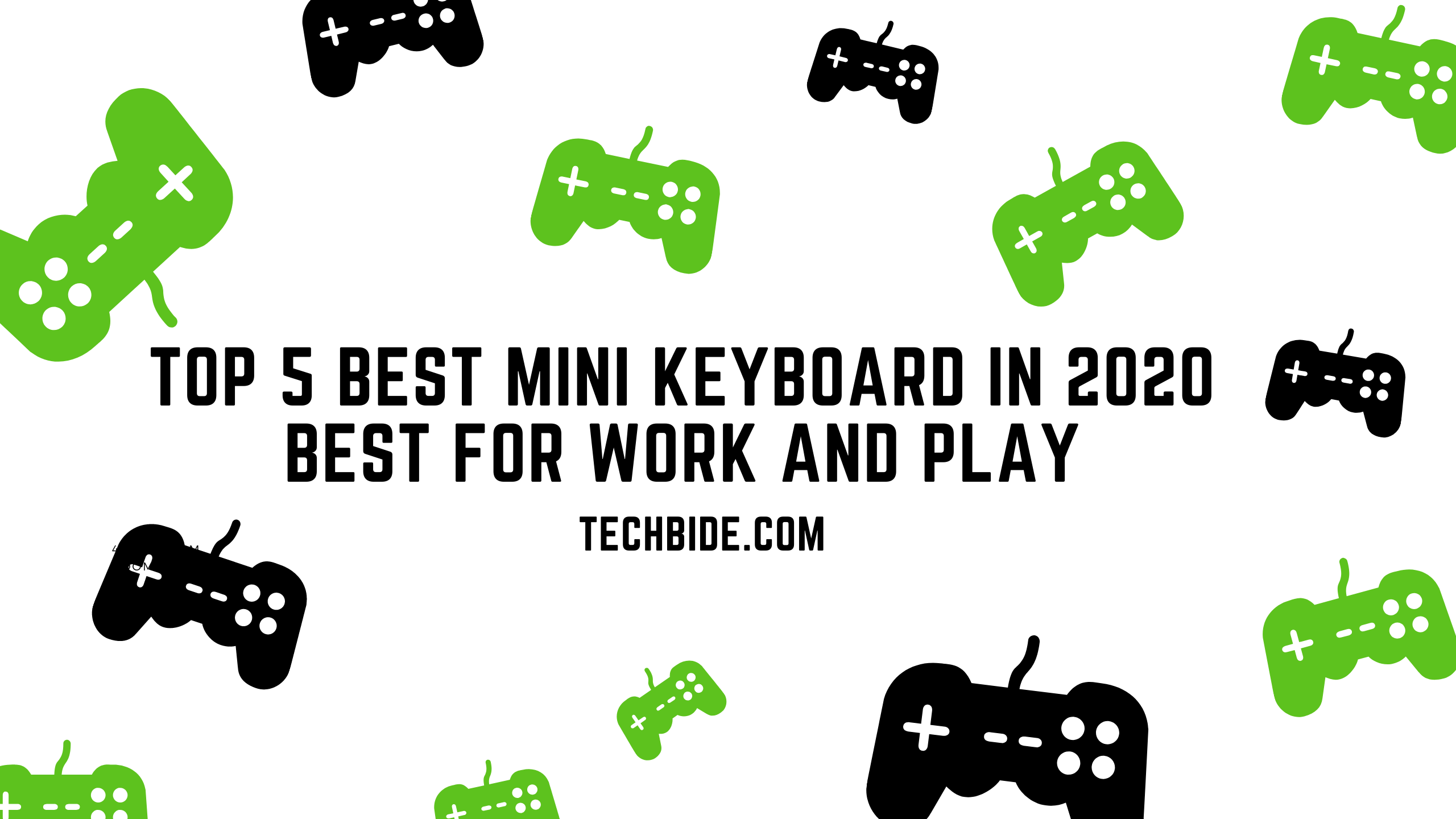 Top 5 Best Mini Keyboard in 2020 - Must-have for Work and Play