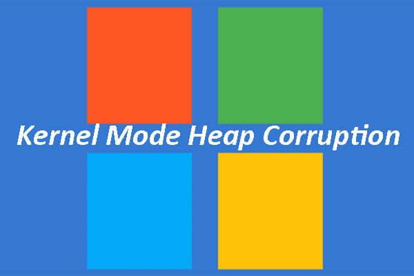 Kerner mode heap corruption