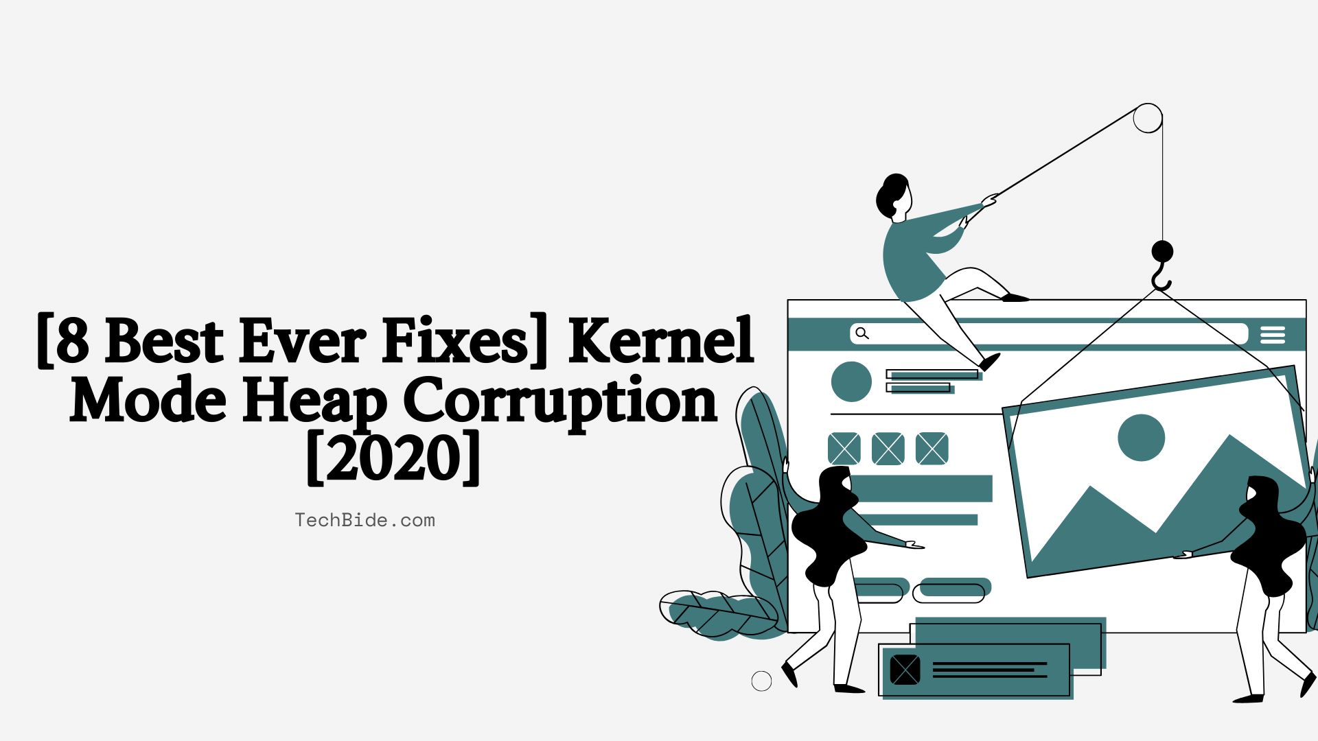 [8 Best Ever Fixes] Kernel Mode Heap Corruption [2020]