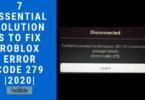 7 Essential Solutions To Fix Roblox Error Code 279 _2020_