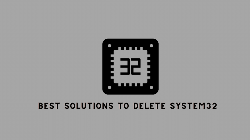 How to delete system32? Here are the Simple Solutions