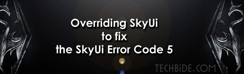 SkyUI Error Code 5