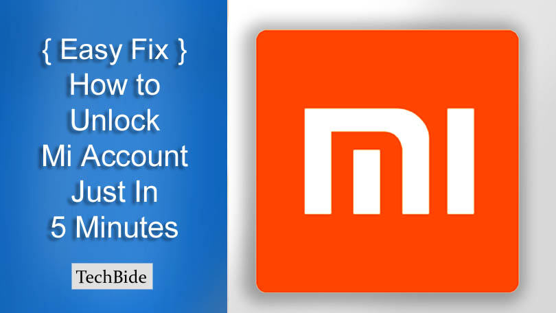 3 Simple and Quick Solutions to Unlock MI Account