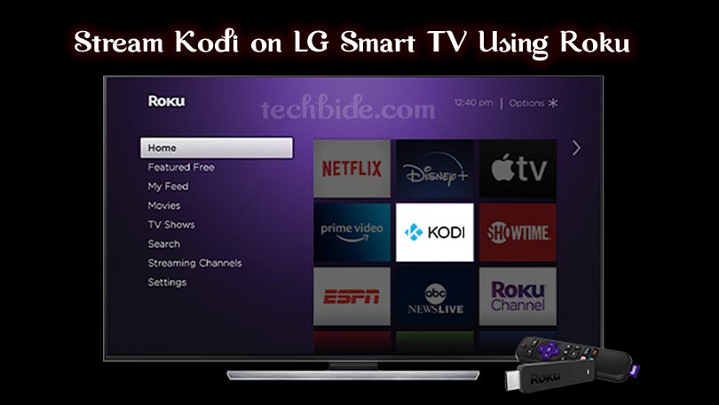 Stream Kodi on LG Smart TV Using Roku