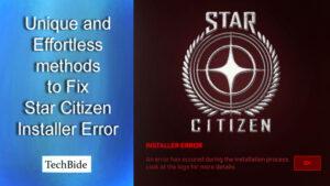 How to Fix Star Citizen Installer Error