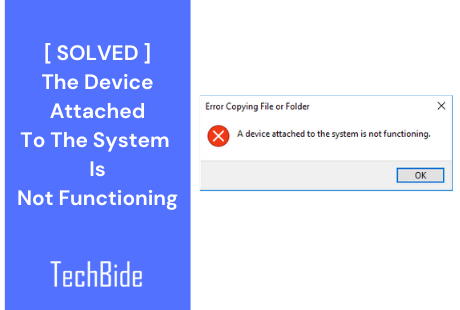 The device attached to the system is not functioning