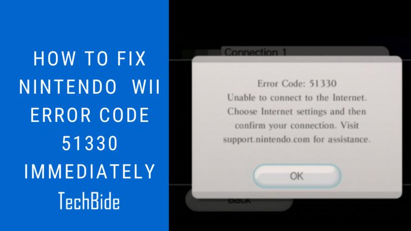 How to Fix Nintendo Wii Error Code 51330 Immediately