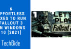 6 Effortless Fixes To Run Fallout 3 on Windows 10 [2021]