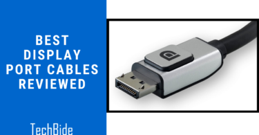 Best Display Port Cables Reviewed